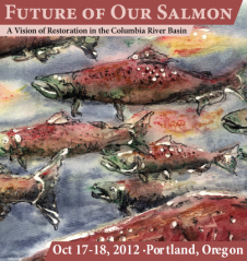 Future of Our Salmon Conference